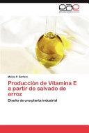 Producción de Vitamina E a Partir de Salvado de Arroz