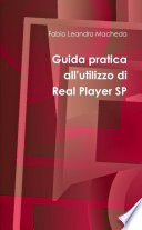 Guida Pratica All utilizzo Di Real Player Sp