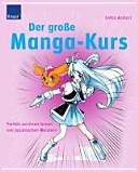 Der gro  e Manga Kurs