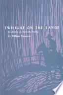 Twilight on the Range
