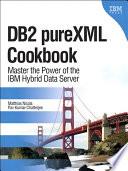 DB2 pureXML Cookbook