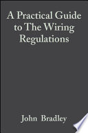 A Practical Guide to The Wiring Regulations