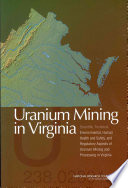 Uranium Mining In Virginia : since 1982 by a state...