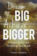 Dream Big Achieve Bigger Book PDF