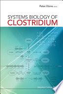Systems Biology of Clostridium