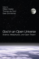 God in an Open Universe Been Dominated By Polemics On Crucial Philosophical