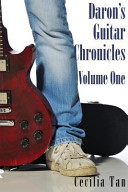 Daron S Guitar Chronicles Volume One