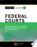 Casenote Legal Briefs for Federal Courts  Keyed to Hart and Wechsler