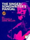 The Singer Songwriter s Manual