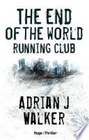 The End of The World Running Club - Version française Grand D Edgar Hill A 35 Ans