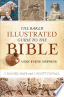 The Baker Illustrated Guide To The Bible
