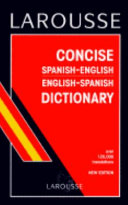Larousse Concise Spanish English  English Spanish Dictionary
