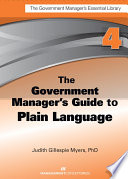 The Government Manager s Guide to Plain Language