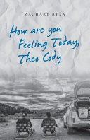 How Are You Feeling Today  Theo Cody