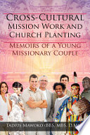 Cross Cultural Mission Work And Church Planting