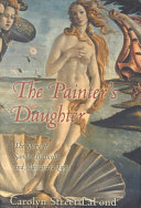 The Painter's Daughter : tuscany and with it the...