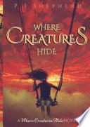 Where Creatures Hide