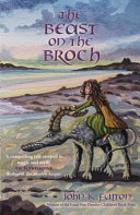 The Beast on the Broch Scotland 799 Ad Talorca Befriends A