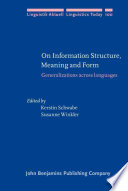 On Information Structure Meaning And Form