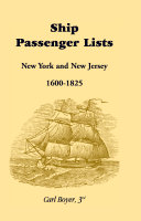 Ship Passenger Lists  New York and New Jersey  1600 1825