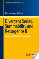 Divergent Series Summability And Resurgence Ii