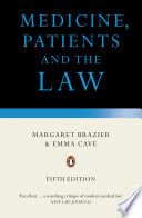 Medicine  Patients and the Law