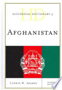 Historical Dictionary of Afghanistan So Much Has Taken Place In Such A