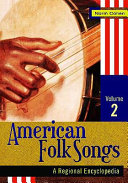 American Folk Songs  Great Lakes   Midwest Plains   Southwest   Mountain Region   Far West and Pacific