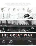 The Great War Stories Inspired by Items from the First World War
