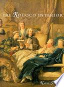 The Rococo Interior
