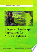 Integrated Landscape Approaches for Africa   s Drylands