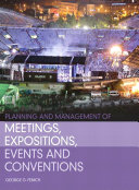 Planning And Management Of Meetings Expositions Events And Conventions