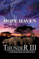 Thunder III : tasked with finding hope haven,...