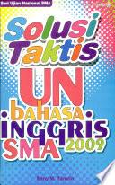 Solusi Taktis Un Bahasa Inggris SMA 2009