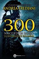 300  Nascita di un impero