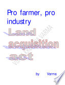 Pro farmer  pro industry land acquisition act