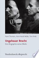Ungeheuer Brecht