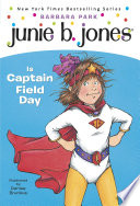 Junie B  Jones  16  Junie B  Jones Is Captain Field Day