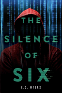 The Silence of Six by E. C. Myers