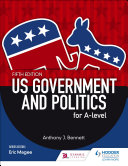 US Government and Politics for A level Fifth Edition