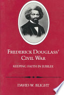 Frederick Douglass  Civil War