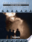 Fire Engineering s Study Guide for Firefighter I and II