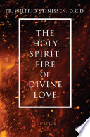 The Holy Spirit  Fire of Divine Love
