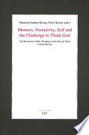 Memory  Narrativity  Self and the Challenge to Think God