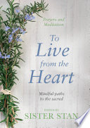 To Live From The Heart