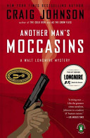 Another Man s Moccasins  A Walt Longmire Mystery