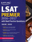 Kaplan LSAT Premier 2016 2017 with Real Practice Questions