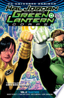 Hal Jordan And The Green Lantern Corps Vol. 4: Fracture : sinestro, has seen to it that her brethren...