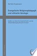 Evangelische Religionspädagogik und völkische Ideologie