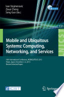 Mobile and Ubiquitous Systems  Computing  Networking  and Services